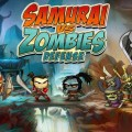 samurai-vs-zombies-defense-samuray-zombiler-savunma-oyun-1