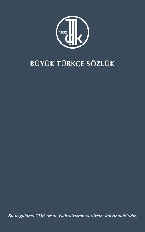 TDK Büyük Türkçe Sözlük Uygulaması